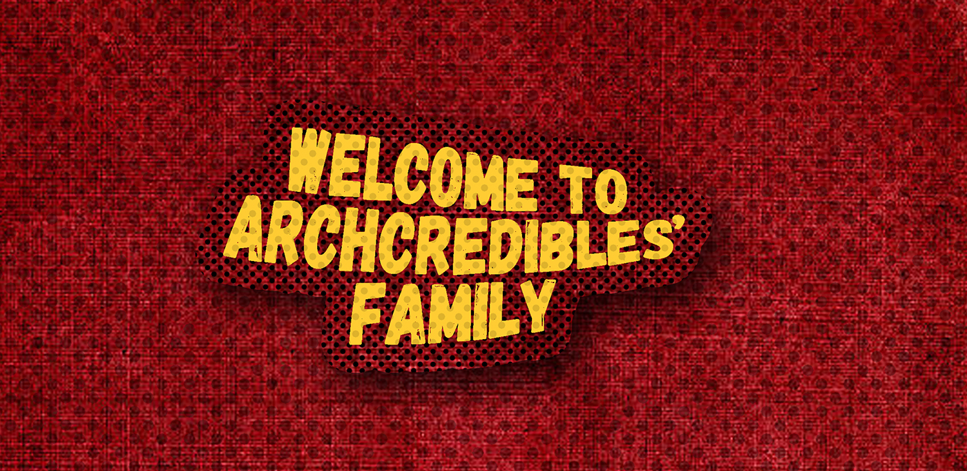 welcome to archcredibles' family slider